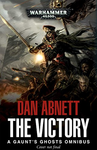The Victory Part 1 (Gaunts Ghosts) [Abnett, Dan] (Tapa Blanda)