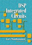 img - for DSP Integrated Circuits (Academic Press Series in Engineering) by Lars Wanhammar (1999-02-24) book / textbook / text book