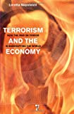 Terrorism and the Economy: How the War on Terror is Bankrupting the World