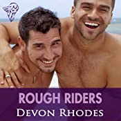 Rough Riders: Gaymes | [Devon Rhodes]