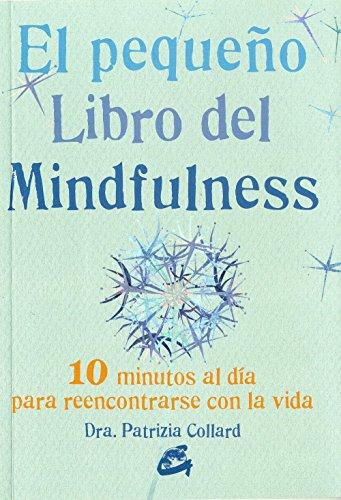 El Pequeño Libro Del Mindfulness (Espiritualidad)