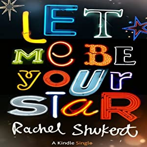 Let Me Be Your Star Audiobook