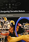 img - for Designing Sociable Robots (Intelligent Robotics & Autonomous Agents Series) by Cynthia L Breazeal (7-Sep-2004) Paperback book / textbook / text book