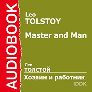 Master and Man [Russian Edition] | [Leo Tolstoy]