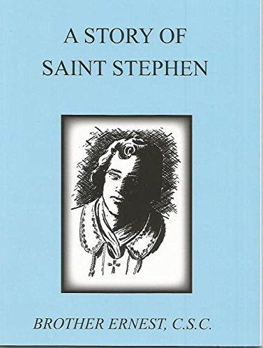 A Story of Saint Stephen (Dujarie Saint Books)