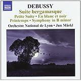 Debussy: Orchestral Works, Vol. 6 - Suite bergamasque; Petite Suite; En blanc et noir; Printemps; Symphony in B minor