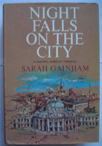 Night Falls on the City, Sarah Gainham