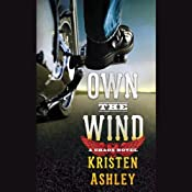 Own the Wind: A Chaos Novel | [Kristen Ashley]