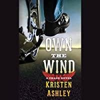 Own the Wind: A Chaos Novel (       UNABRIDGED) by Kristen Ashley Narrated by Angela Starling