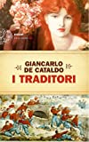 I Traditori (Einaudi. Stile libero big) (Italian Edition)