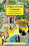 Suzanne Romaine Pidgin and Creole Languages (Longman Linguistics Library)