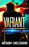 Variant (Black Market DNA Book 3)