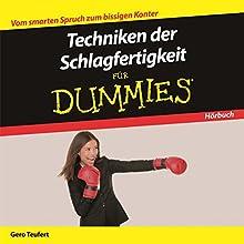 Techniken der Schlagfertigkeit für Dummies Hörbuch von Gero Teufert Gesprochen von: Michael Mentzel