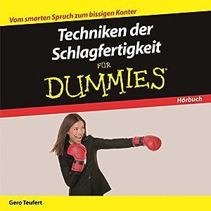 Techniken der Schlagfertigkeit für Dummies Hörbuch