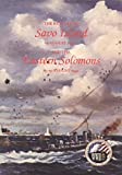 img - for The battles of Savo Island, 9 August 1942 and the eastern Solomons, 23-25 August 1942 book / textbook / text book