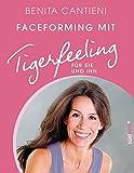 Faceforming mit Tigerfeeling für sie und ihn