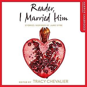 Reader, I Married Him Audiobook
