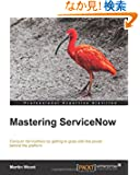 Mastering Servicenow