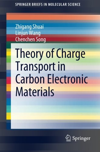 Theory of Charge Transport in Carbon Electronic Materials (SpringerBriefs in Molecular Science)