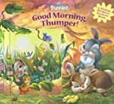 img - for Good Morning, Thumper! (Disney Bunnies) book / textbook / text book