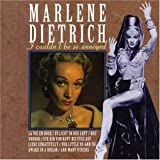echange, troc Marlène Dietrich - I Couldn'T Be So Annoyed