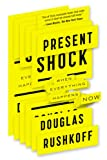 Image of Present Shock: When Everything Happens Now