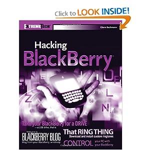 Hacking BlackBerry: ExtremeTech Glenn Bachmann