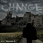The Change: Birth | J.C. Nichols