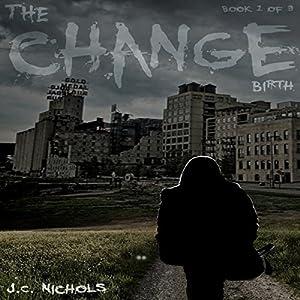 The Change: Birth Audiobook