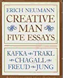 Creative Man: Five Essays (Bollingen Series, Lxi, 2) (v. 2) (0691018480) by Neumann, Erich