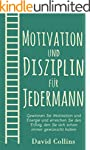 Motivation und Disziplin für Jederman...