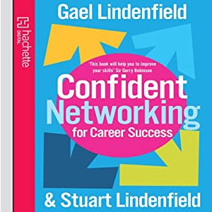 Confident Networking for Career Success Audiobook