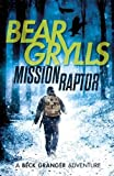 img - for Mission Raptor (A Beck Granger Adventure) book / textbook / text book