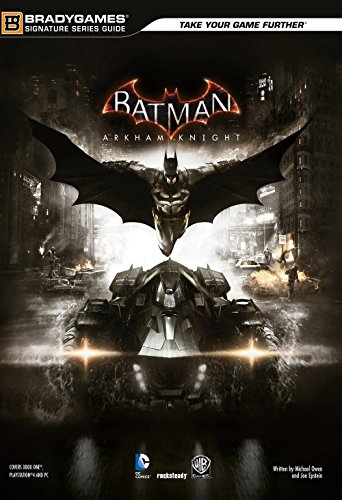 Batman Arkham Knight Guida strategica ufficiale in italiano PDF