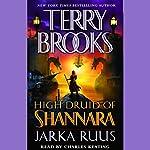 Jarka Ruus: High Druid of Shannara, Book 1 | Terry Brooks