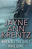 When All The Girls Have Gone	 by  Jayne Ann Krentz in stock, buy online here