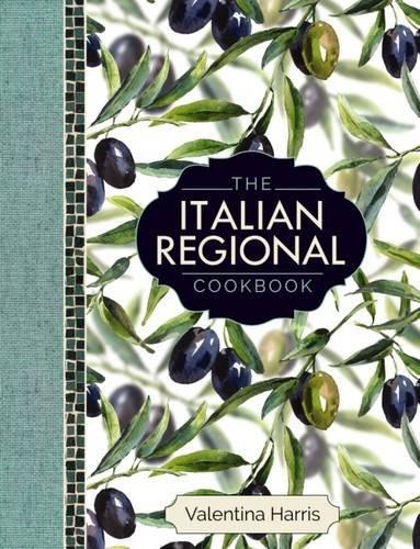 The Italian Regional Cookbook by Valentina Harris