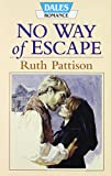 img - for No Way of Escape by Ruth Pattison (1997-08-01) book / textbook / text book