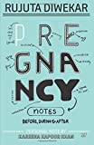 #1: Pregnancy Notes: Before, During & After
