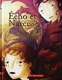 echange, troc Anne Perry-Bouquet, Marion Arbona - Echo et narcisse