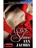 Love Slave: 1 (Black Gold)
