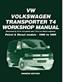 Volkswagen Transporter T4 Workshop Manual Petrol & Diesel Models 1990-1995 (Owners' Workshop Manuals)