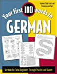 Your First 100 Words in German: Germa...
