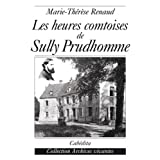 Les heures comtoises de Sully Prudhommepar Marie-Thrse Renaud