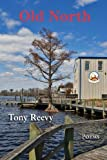 img - for Old North by Reevy, Tony (2013) Paperback book / textbook / text book