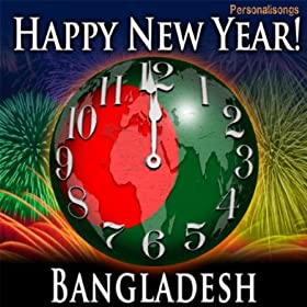 Happy New Year Bangladesh with Countdown and Auld Lang Syne