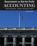 Government and Not-for-Profit Accounting: Concepts and Practices, 6th Edition
