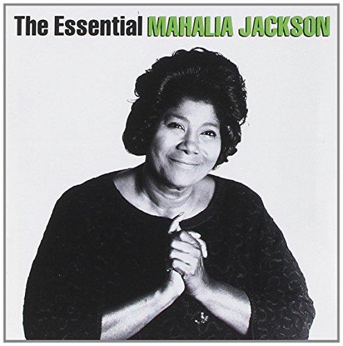 Mahalia Jackson - Essential Mahalia Jackson - Zortam Music