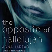 The Opposite of Hallelujah | [Anna Jarzab]