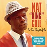 The Very Thought of You Nat 'King' Cole